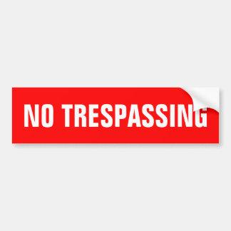 No trespassing stickers