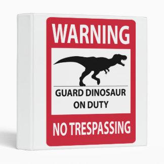No Trespassing (T-Rex) Sign 3 Ring Binders