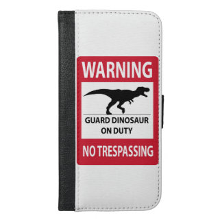 No Trespassing (T-Rex) Sign iPhone 6/6s Plus Wallet Case