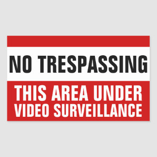No trespassing video surveillance stickers