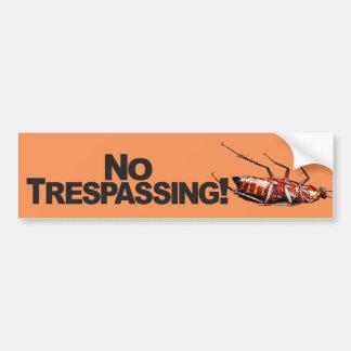 No Trespassing w/Roach - Bumper Sticker