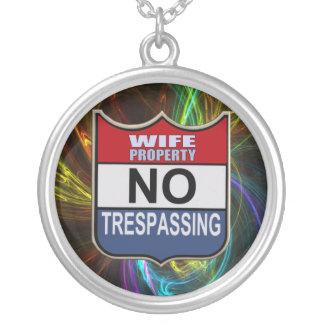 NO TRESPASSING - WIFE ROUND PENDANT NECKLACE