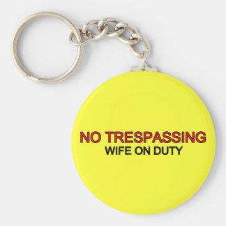No Trespassing - Wife on Duty Keychain