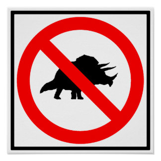 No Triceratopses Highway Sign Dinosaur Poster