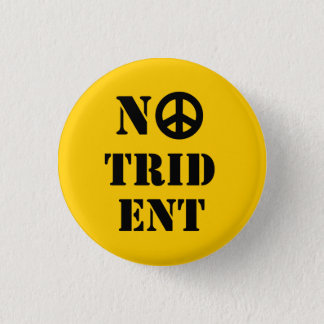 No Trident Scottish Independence Badge Button