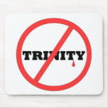 NO TRINITY- ALL PRODUCTS MOUSEPAD