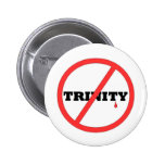 NO TRINITY- ALL PRODUCTS PINBACK BUTTONS