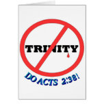 NO TRINITY, DO ACTS 2:38! GREETING CARDS