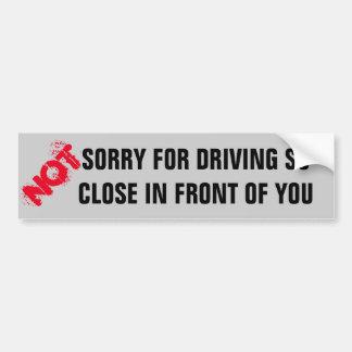 No triste para conducir ciérrese tan delante de pegatina para auto