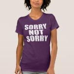 No triste triste camiseta