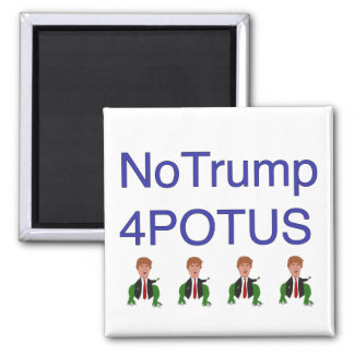 No Trump 4POTUS with Dancing t-rumps Magnet