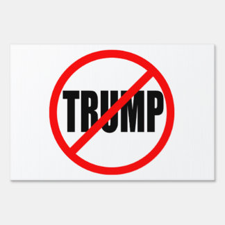 """""""NO TRUMP"""" (double-sided) Yard Sign"""