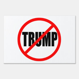 """""""NO TRUMP"""" (single-sided) Lawn Sign"""