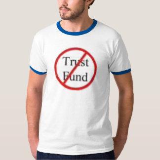 No trust fund tee shirt