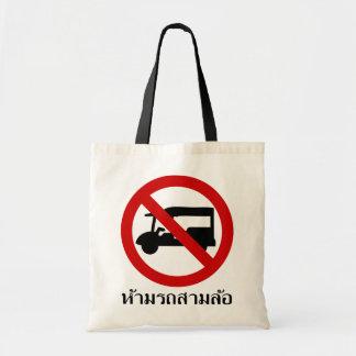 NO Tuk-Tuk TAXI ⚠ Thai Road Sign ⚠ Tote Bag