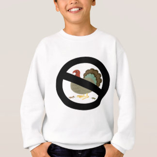 No Turkeys Sweatshirt