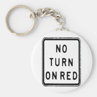 NO TURN ON RED KEYCHAINS