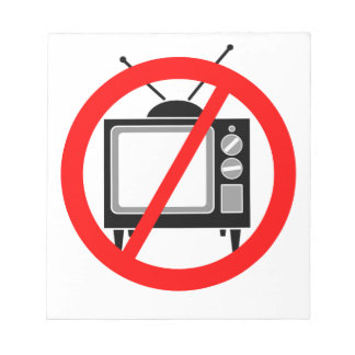 NO TV - television/propaganda/brainwashing/media Notepads