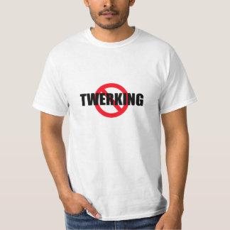 No Twerking Text T-Shirt Shirt Clothing Dancing