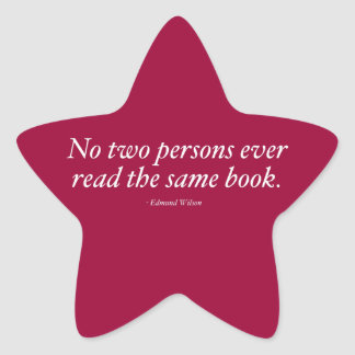 No Two Persons Ever Read The Same Book Star Sticker