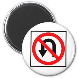 No U-Turn Highway Sign 2 Inch Round Magnet