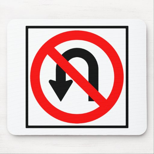 No U-Turn Highway Sign Mouse Mats