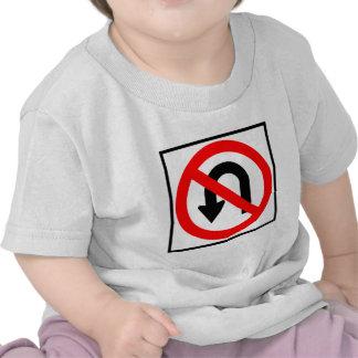 No U-Turn Highway Sign Tshirt