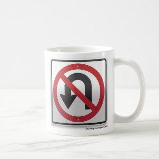 No U-turn Coffee Mug
