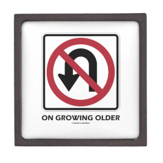 No U-Turn On Growing Older (No U-Turn Attitude) Gift Box