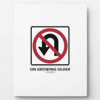 No U-Turn On Growing Older (No U-Turn Attitude) Plaque
