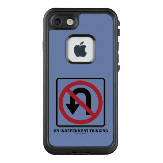 No U-Turn On Independent Thinking Advice Sign LifeProof FRĒ iPhone 7 Case