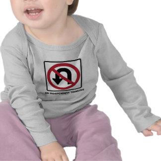 No U-Turn On Independent Thinking Traffic Sign Tshirts