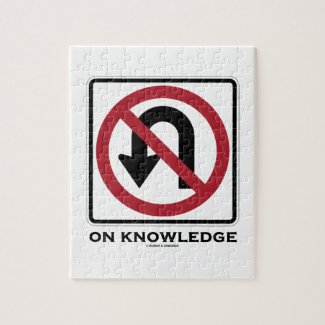 No U-Turn On Knowledge (No U-Turn Sign Humor) Jigsaw Puzzles