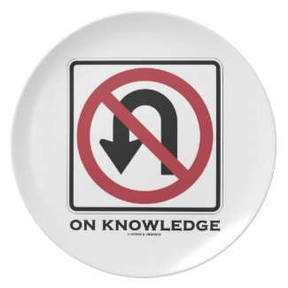 No U-Turn On Knowledge (Transportation Sign) Plate