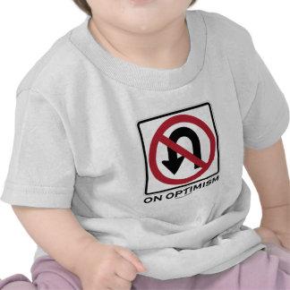 No U-Turn On Optimism (Traffic Sign Attitude) Tshirts