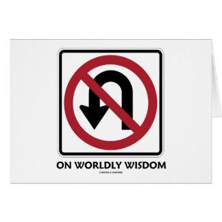 No U-Turn On Worldly Wisdom (Traffic Sign Humor) Cards