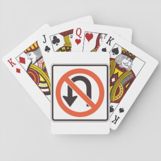 No U Turn Sign Playing Cards