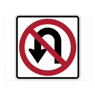 NO U TURN Sign Postcard