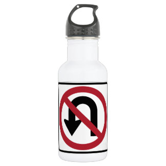 NO U TURN Sign Stainless Steel Water Bottle