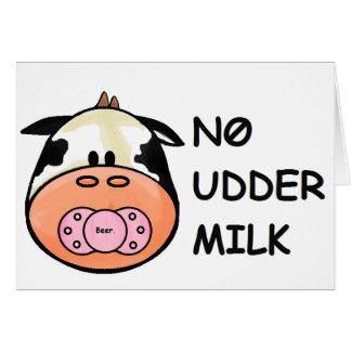 No Udder Milk Greeting Card