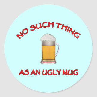 No Ugly Mug Classic Round Sticker