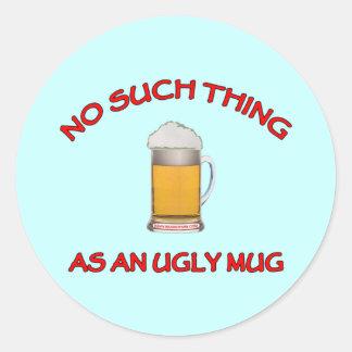 No Ugly Mug Classic Round Sticker