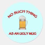 No Ugly Mug Stickers
