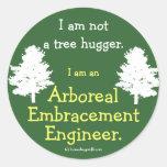 No un árbol Hugger Pegatina
