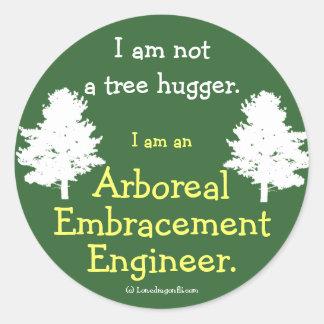 No un árbol Hugger Pegatina Redonda