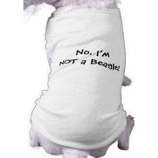 ¡NO un beagle! Camiseta del perro para los perros  Camiseta De Perrito