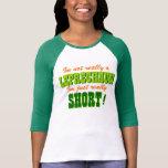No un cortocircuito del Leprechaun apenas Camiseta