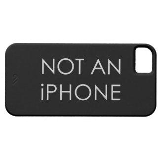 No un iPhone iPhone 5 Carcasas
