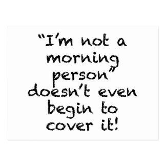 No una persona de la mañana postales