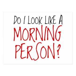 No una persona de la mañana tarjeta postal